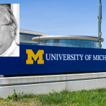 Former University of Michigan Team Doctor Accused of Sexually Assaulting Students and Athletes, Sommers Schwartz Interviewing Survivors