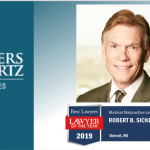 "Robert B. Sickels Named 2019 Best Lawyers® Detroit ""Lawyer of the Year"" in Medical Malpractice"